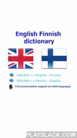 Finnish Best Dict  Android App - playslack.com ,  User will be satisfied with this Finnish - English dictionary because: - It has the largest vocabulary- Detail description for each word and a lot of samples- Simple UI & high performance make you feel easy when using* Full support pronunciation for both English and English will help you so much in study these languages. (This application can run in offline mode but need the internet connection for the pronunciation and web browser…