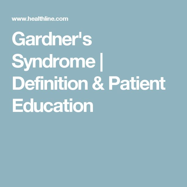 Gardner's Syndrome | Definition & Patient Education