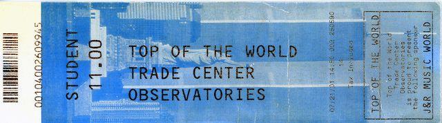 World Trade Center, 1970-2001: World Trade Center Observatory Ticket