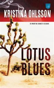 Lotus blues - Kristina Ohlsson - pocketbok(9789175790923) | Adlibris Bokhandel