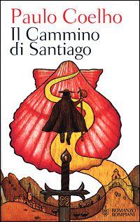 Il cammino di Santiago - The road to Santiago | Coelho