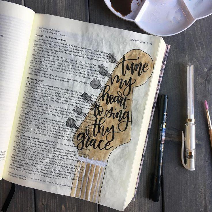 Tune My Heart To Sing Thy Grace. Bible Journaling. Guitar