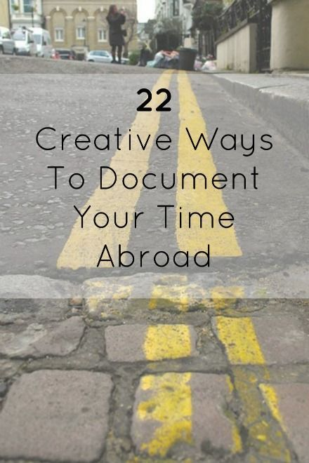 "May 12, 2015: ""22 creative ways to document your time abroad."" #studyabroad capa.org"