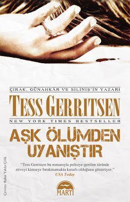 Aşk Ölümden Uyanıştır - Tess Gerritsen PDF e-Kitap indir