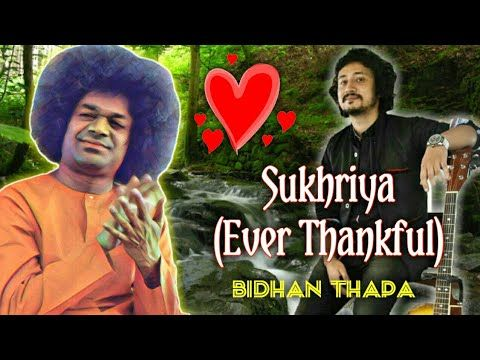 Emotional touching Sai Bhajan || Sukhriya (Ever Thankful