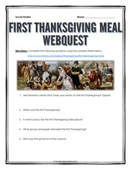 This 4 page document contains a webquest and teachers key related to the basics of the First Thanksgiving Meal. It contains 12 questions from the history.com website. Your students will learn about the history and overall meal of the First Thanksgiving Meal in the United States.