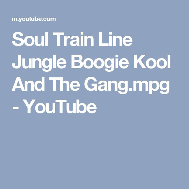 Soul Train Line Jungle Boogie Kool And The Gang.mpg - YouTube