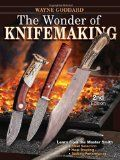 The Wonder of Knifemaking Book