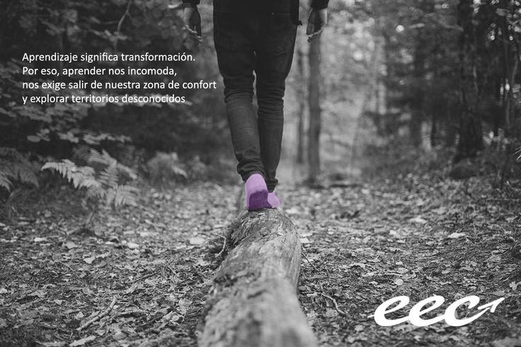 """""""#Aprendizaje significa transformación. Por eso, aprender nos incomoda, nos exige salir de nuestra #zonadeconfort y explorar territorios desconocidos"""