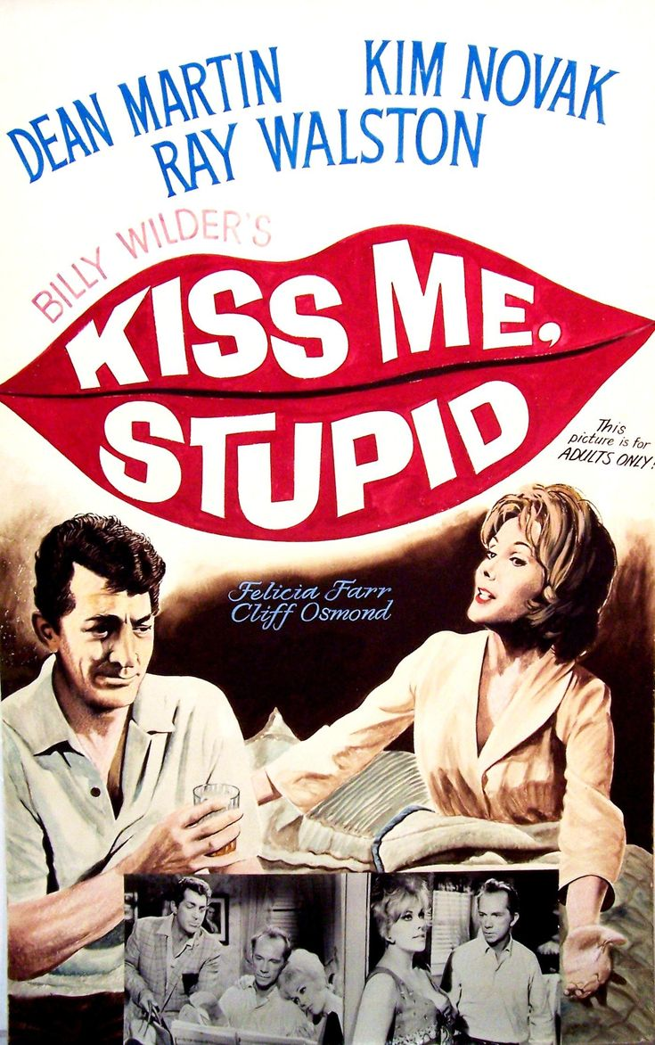 Kiss Me, Stupid is a 1964 American comedy film directed by Billy Wilder and starring Dean Martin, Kim Novak, and Ray Walston.  The screenplay by Wilder and I.A.L. Diamond is based on the play L'ora della fantasia (The Dazzling Hour) by Anna Bonacci, which had inspired Wife For a Night (Moglie per una notte, 1952), an Italian film starring Gina Lollobrigida. The comic song lyrics were written by Ira Gershwin, using some of George Gershwin's unpublished melodies.