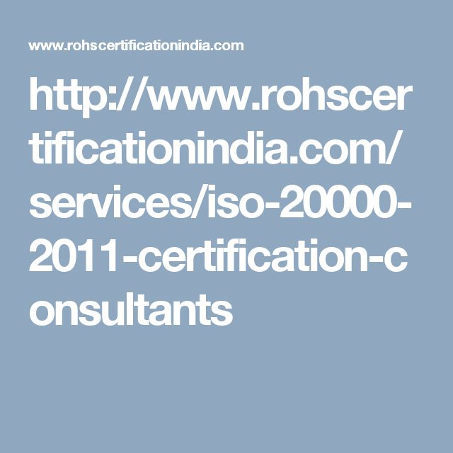 http://www.rohscertificationindia.com/services/iso-20000-2011-certification-consultants