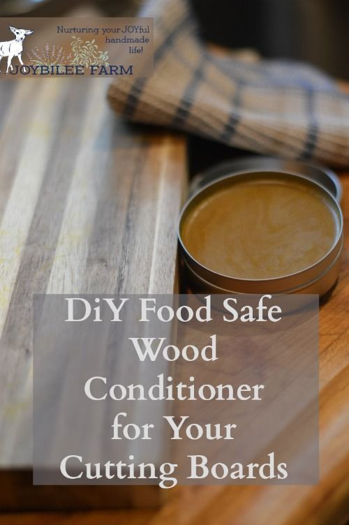 Diy Food Safe Wood Finish And Conditioner For Your Cutting