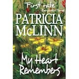 My Heart Remembers (Wyoming Wildflowers - Book 3) (Kindle Edition)By Patricia McLinn