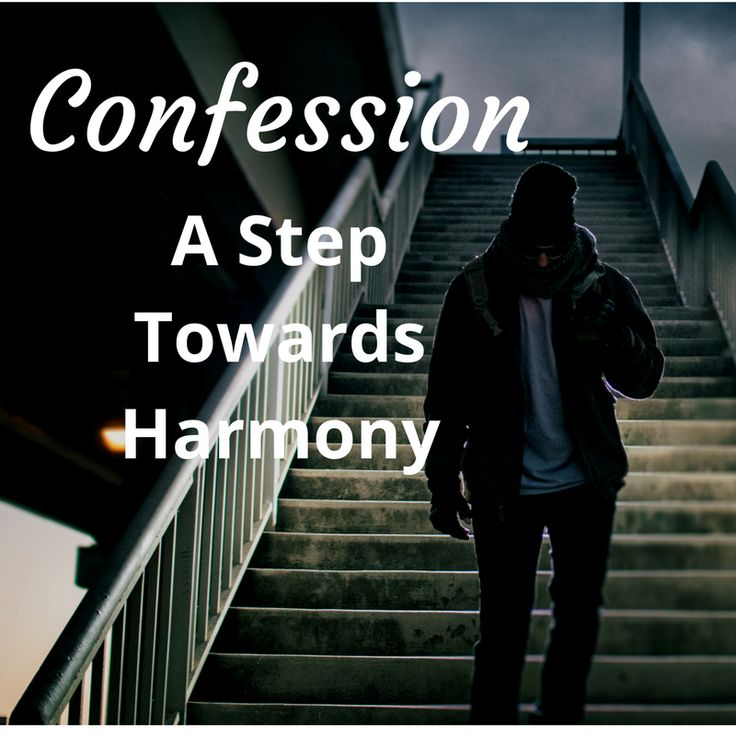 Confession can take the pressure off ourselves and give an opportunity for harmony to come into our relationships.  Six things we need to learn about confession for our Mental Health.