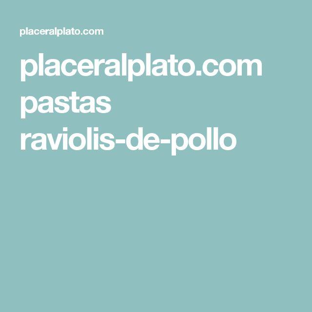 placeralplato.com pastas raviolis-de-pollo