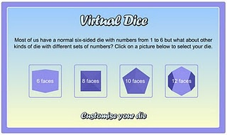 Here are some virtual dice for yourgames, mathor Smartboard activities