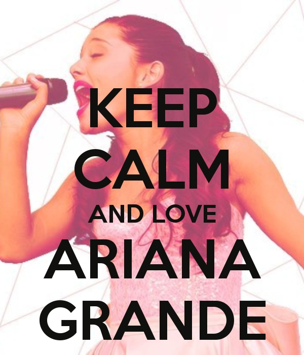 who can keep clam when ariana grande is around!!!;)