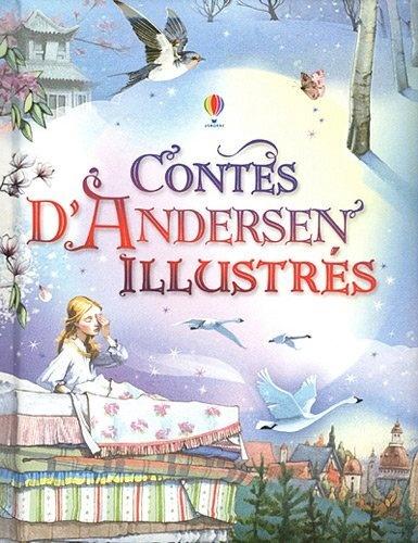 Contes d'Andersen illustrés de Anna Milbourne, http://www.amazon.fr/dp/1409543528/ref=cm_sw_r_pi_dp_WtMnrb0PE3RJX