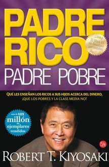 Padre rico padre pobre de Robert Kiyosaki libro de superacion personal - Debolsillo