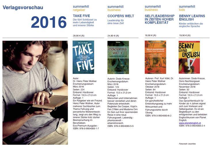 Vorschau 2016 - Edition Summerhill - Inspirationen für ein schöneres Leben. www.summerhill.at