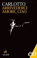ARRIVEDERCI AMORE, CIAO.  Questo romanzo di Massimo Carlotto è il compimento di un ciclo sull'Italia nera, un romanzo dove l'autore , con il suo stile asciutto, sarcastico, lapidario, racconta la storia di un protagonista negativo di questi anni: un anti-eroe che racchiude in sé i vizi e le perversioni di un uomo simbolo di una certa Italia laida e rampante che vuole vincere ad ogni costo.