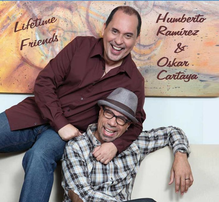 "Humberto Ramírez & Oskar Cartaya Presentan ""LIFETIME FRIENDS"""