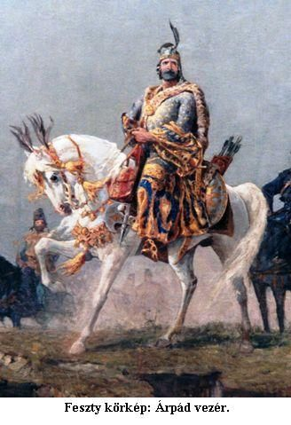 Árpád, leader of the Hungarians in 895
