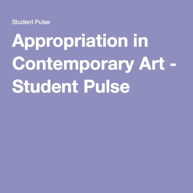 student contemporary arts Suggested learning goals students will be better able to: • analyze the progression of artistic styles and themes from academic art to the contemporary era.