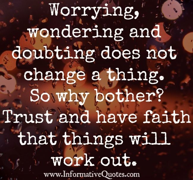 Faith Things Will Work Out Quotes Have Faith Things Will Work Out