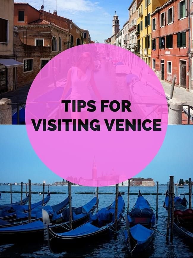 Tips for visiting Venice, Italy