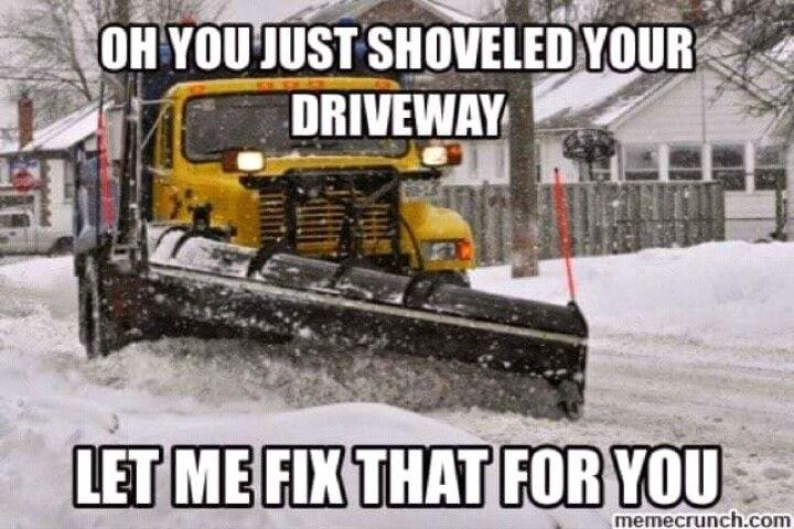 Pin By Jen Demarest On Funny Snow Plow Snow Storm Meme Truck Memes