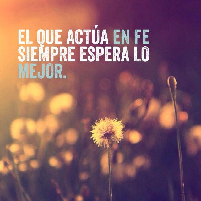 #Fe #Expectativa #LoMejor