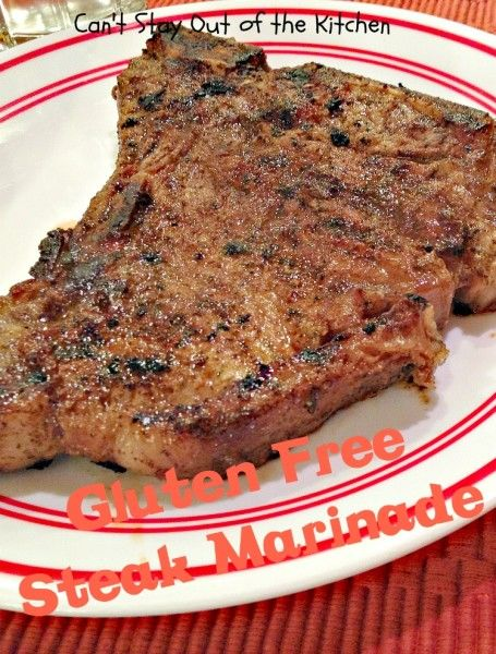 Gluten Free Steak Marinade | Can't Stay Out of the Kitchen | quick and easy #steak #marinade for tender, juicy steaks! #glutenfree