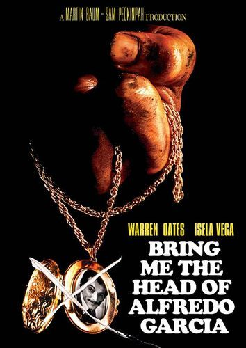 Bring Me the Head of Alfredo Garcia [DVD] [1974]