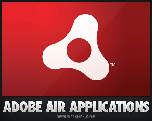 60+ Useful Adobe AIR Applications You Should Know