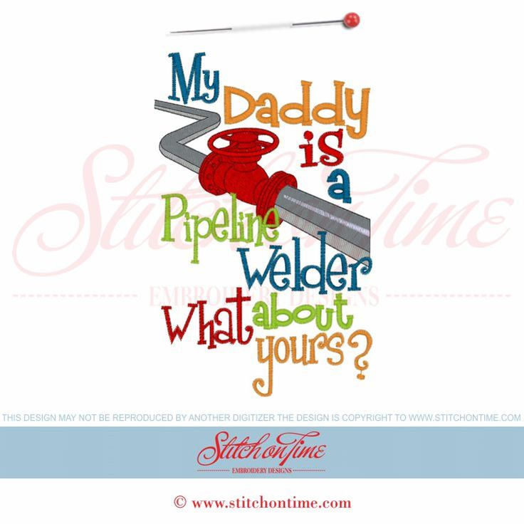 5927 Sayings : Daddy Pipeline Welder 5x7