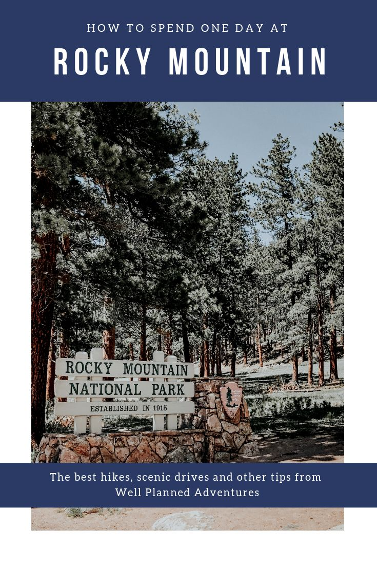 Exploring Rocky Mountain National Park in one day