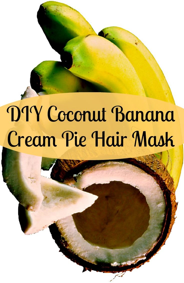 DIY Coconut Banana Cream Pie Hair Mask