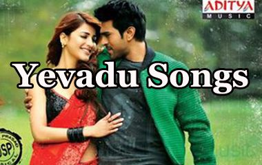 Yevadu Movie Songs
