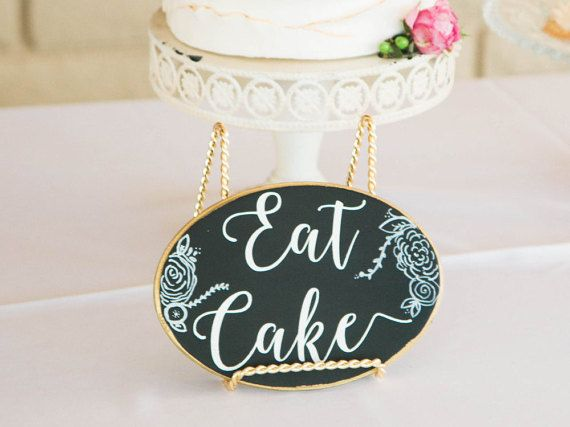 I think we all just need to eat more cake!! Display this adorable Chalk sign near your cake table at a reception, birthday party, or on your kitchen