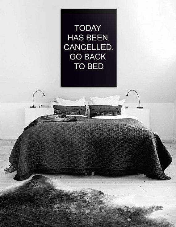 "Bedroom Decor ""Today has been cancelled. Go back to bed"", Affiche Scandinave, Bathroom Art, Bedroom Wall Art 70x100cm 50x70cm, 24x36"", A4"