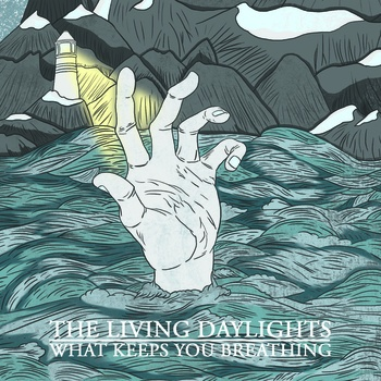 The Living Daylights - What Keeps You Breathing #melodicpunk #freedownload