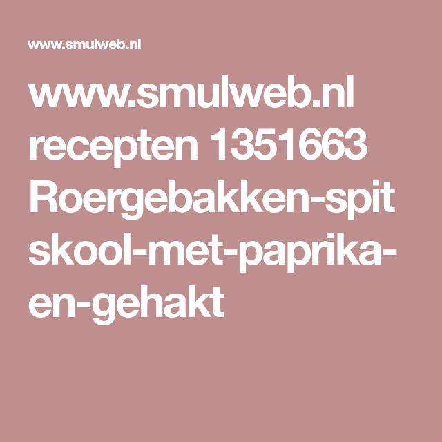 www.smulweb.nl recepten 1351663 Roergebakken-spitskool-met-paprika-en-gehakt