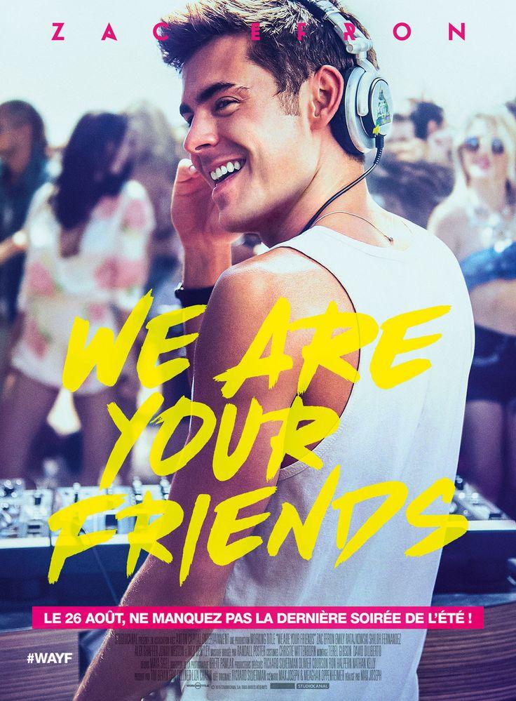 WE ARE YOUR FRIENDS - Un film sur la musique (les DJ) et le milieu de la nuit à Los Angeles. Vraiment sympa.
