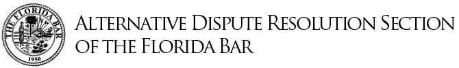 Welcome to the Alternative Dispute Resolution Section of The Florida Bar