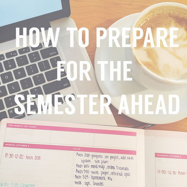 How to Prepare for a successful semester!