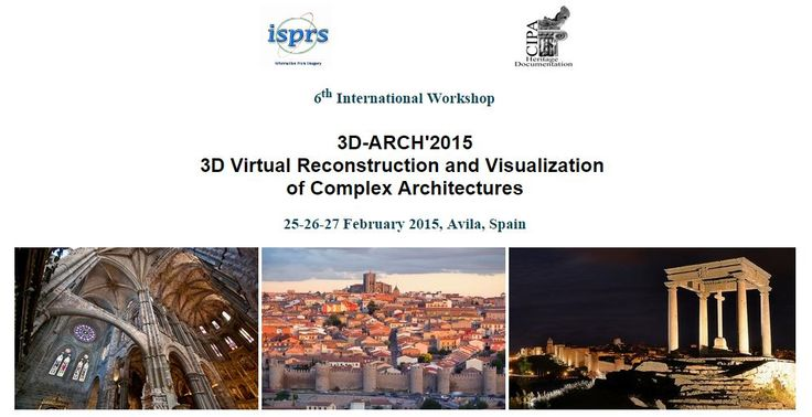 International Workshop 3D-ARCH 2015 | 3D Virtual Reconstruction and Visualization of Complex Architectures | ARCH-student.com