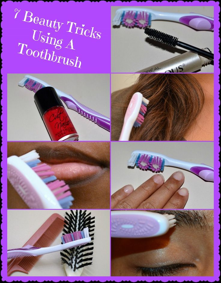 7 Ways To Use A Toothbrush For Beauty | Hair, Nails Plus More! #beauty #haircaretips #skincaretips #nailcare