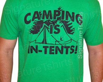 Le camping est en tentes Mens T-Shirt plein air randonnée montagne chasse pêche tshirt drôle que Womens kids chemise cadeau idée cadeau de Noël