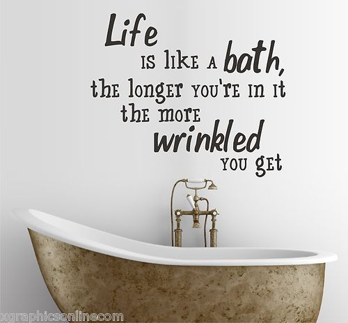'Life is like a bath' wall sticker quote, bathroom home decor art - kitchen